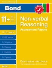 Morgan, N: Bond Non-Verbal Reasoning Assessment Papers 11+-1