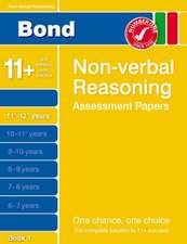 Bond Non-Verbal Reasoning Assessment Papers 11+-12+ Years Bo