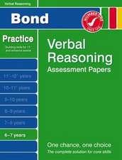 Bond, J: Bond Verbal Reasoning Assessment Papers 6-7 Years