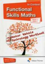 Functional Skills Maths In Context Motor Vehicle Technology Workbook Entry 3 - Level 2