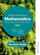 Edexcel Certificate in Mathematics Edexcel International GCSE Mathematics Higher Revision Guide