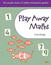 Play away maths - the purple book of maths homework games Y6/P7 (x10)