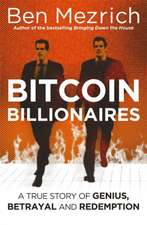 Mezrich, B: Bitcoin Billionaires