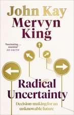 King, M: Radical Uncertainty