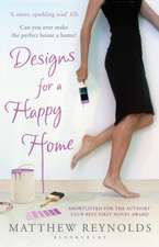 Reynolds, M: Designs for a Happy Home