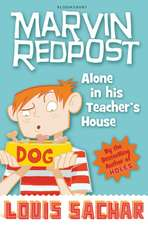 Marvin Redpost: Alone in His Teacher's House: Book 4 - Rejacketed