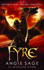 Fyre: Septimus Heap book 7