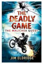 The Deadly Game: The Malichea Quest