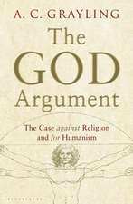 Grayling, A: The God Argument