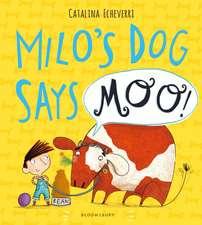 Milo's Dog Says MOO!