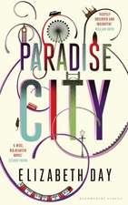 Day, E: Paradise City