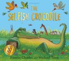 The Selfish Crocodile Anniversary Edition