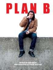 Plan B: My Story