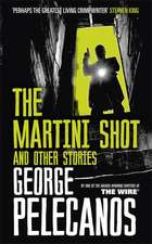 The Martini Shot and Other Stories