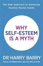Why Self-Esteem is a Myth