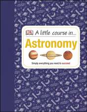 A Little Course in Astronomy
