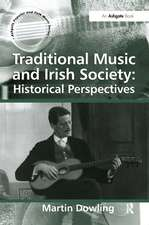Dowling, M: Traditional Music and Irish Society