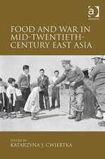 Food and War in Mid-Twentieth-Century East Asia