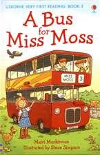 Mackinnon, M: A Bus for Miss Moss