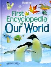 Brooks, F: First Encyclopedia of our World