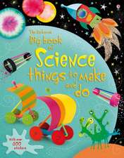 Big Book of Science Things to Make and Do