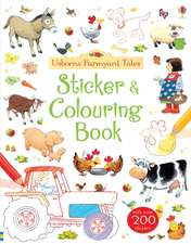 Farmyard Tales Colouring and Sticker Book