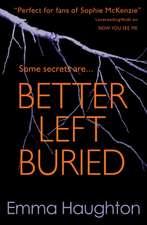 Better Left Buried