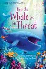Milbourne, A: How The Whale Got His Throat