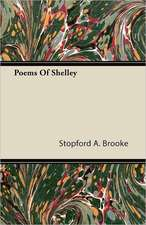 Poems of Shelley:  Or, Historical Sketches of the Mound-Builders, the Indian Tribes, and the Progress of Civilization in the North-West.