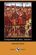 Companions of Jehu, Volume I (Dodo Press)