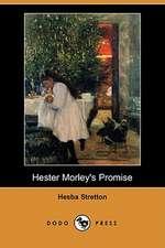 Hester Morley's Promise (Dodo Press)