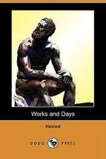 Works and Days (Dodo Press)