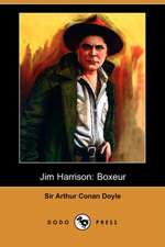 Jim Harrison: Boxeur (Dodo Press)