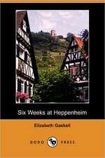 Six Weeks at Heppenheim (Dodo Press)