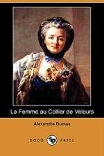 La Femme Au Collier de Velours (Dodo Press)