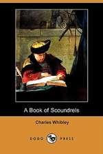 A Book of Scoundrels (Dodo Press)