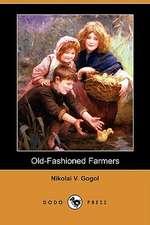 Old-Fashioned Farmers (Dodo Press)