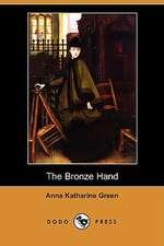 The Bronze Hand (Dodo Press)
