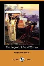 The Legend of Good Women (Dodo Press)