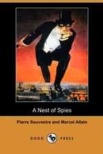 A Nest of Spies (Dodo Press)