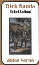 Dick Sands:  The Dark Continent