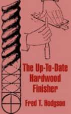 The Up-To-Date Hardwood Finisher