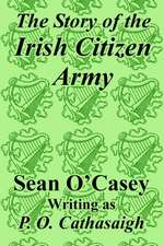 The Story of the Irish Citizen Army