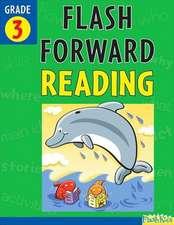 Flash Forward Reading, Grade 3