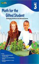 Math for the Gifted Student, Grade 3:  Challenging Activities for the Advanced Learner