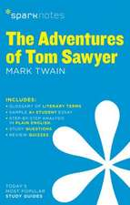 The Adventures of Tom Sawyer Sparknotes Literature Guide:  Grades 5-6