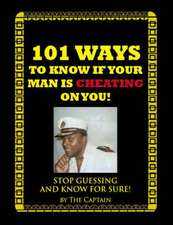 101 Ways to Know If Your Man Is Cheating on You!