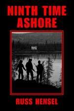 Ninth Time Ashore