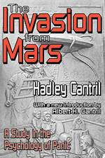 The Invasion from Mars:  A Study in the Psychology of Panic