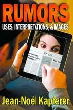 Rumors:  Uses, Interpretations, and Images